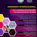 Congreso Internacional de la Sociedad de la Sociedad de Patologia Bucomaxilofacial de Chile, Talca, 2018